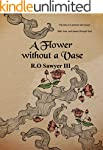 A flower without a vase: The tale of...