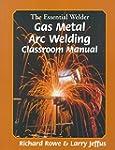 Essential Welder: Gas Metal Arc Weldi...