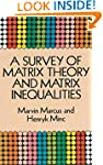A Survey of Matrix Theory and Matrix...
