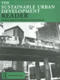 img - for The Sustainable Urban Development Reader (Routledge Urban Reader Series) book / textbook / text book