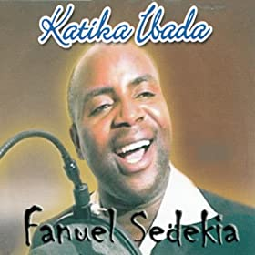 Amazon.com: Katika Ibada: Fanuel Sedekia: MP3 Downloads