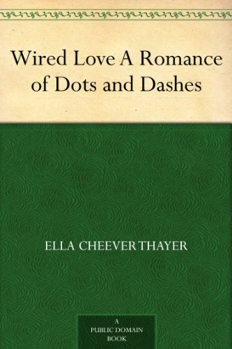 wired-love-a-romance-of-dots-and-dashes