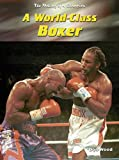 World -class Boxer (Making of a Champion) (0431189471) by Mason, Paul