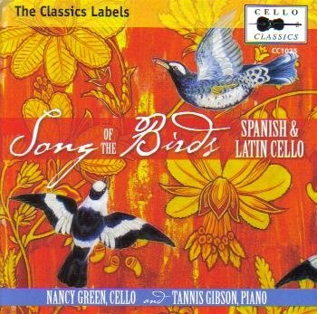Buy Song of the Birds: Spanish & Latin Cello From amazon