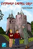 img - for Cyfrinach Castell Coch (Welsh Edition) book / textbook / text book