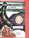 img - for Musical Instruments of Africa; Their Nature, Use, and Place in the Life of a Deeply Musical People book / textbook / text book
