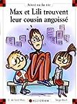 Max et Lili trouvent leur cousin ango...