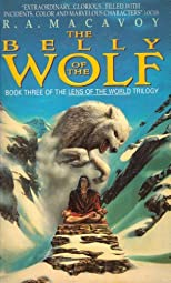 The Belly of the Wolf (Lens of the World, Book 3)
