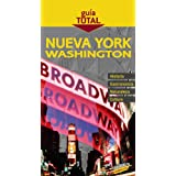Nueva York y Washington (Guía Total - Internacional)