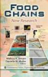 Food Chains: New Research (Environmental Science, Engineering and Technology)
