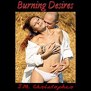 Burning Desires Audiobook