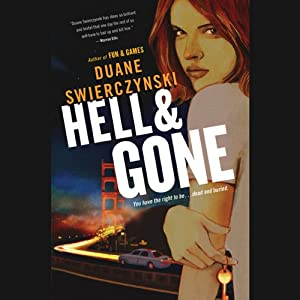 Hell and Gone | [Duane Swierczynski]