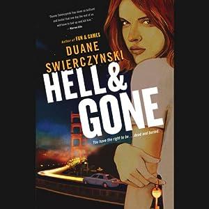 Hell and Gone | [Duane Swierczynski]