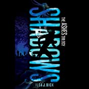 Shadows: Ashes Trilogy, Book 2 | Ilsa J. Bick
