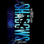 Shadows: Ashes Trilogy, Book 2 | Ilsa J. Bick