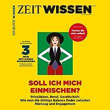 ZeitWissen, Juli / August 2017 Audiomagazin von  Die ZEIT Gesprochen von:  div.