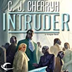 Intruder: Foreigner Sequence 5, Book 1 (       UNABRIDGED) by C. J. Cherryh Narrated by Daniel Thomas May