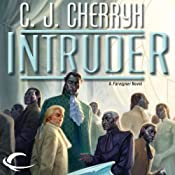 Intruder: Foreigner Sequence 5, Book 1 | C. J. Cherryh
