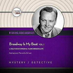 Broadway Is My Beat, Vol. 1 Radio/TV Program