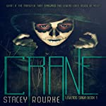 Crane (Legends Saga Book 1) | Stacey Rourke