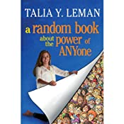 A Random Book about the Power of Anyone | [Talia Leman]