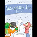 Wintertime Fun: Snow   Joelean Harl