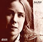 Lines on the Paper by Kate Wolf & The…