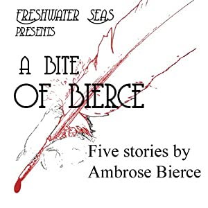 A Bite of Bierce | [Ambrose Bierce]
