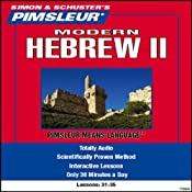 Hebrew (Modern) II: Lessons 31 to 35: Learn to Speak and Understand Hebrew (Modern) | [Pimsleur]