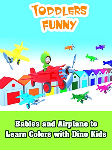 Babies and Airplane to Learn Colors with Dino Kids on Amazon Prime Video UK