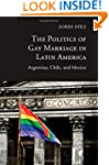 The Politics of Gay Marriage in Latin...