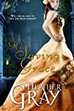 His Saving Grace (Regency Refuge Book 1) (English Edition)