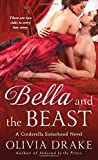 img - for Bella and the Beast (Cinderella Sisterhood Series) book / textbook / text book