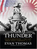 Sea of Thunder: Four Commanders and the Last Great Naval Campaign 1941-1945 (Thorndike Nonfiction) (0786295279) by Thomas, Evan