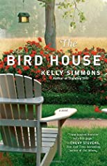 The Bird House: A Novel Original edition (authors) Simmons, Kelly (2011) published by Washington Square Press [Paperback]