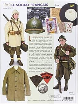 1940 Le Soldat Francais Tome 1: Uniformes Coiffures Insignes (French