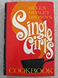 img - for Helen Gurley Brown's Single Girls Cookbook book / textbook / text book