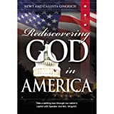 Rediscovering God in America ~ Newt Gingrich