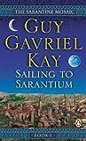 Sarantine Mosaic #1 Sailing To Sarantium