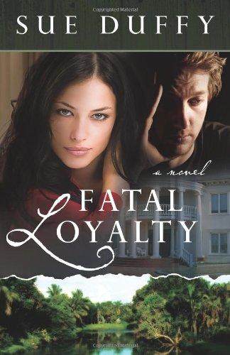 Image of Fatal Loyalty: A Novel
