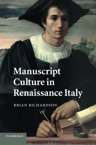 Manuscript Culture in Renaissance Italy