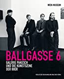 img - for Ballgasse 6 Galerie Pakesch book / textbook / text book