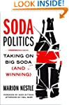 Soda Politics: Taking on Big Soda (an...