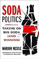 Soda Politics: Taking on Big Soda