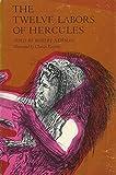 The twelve labors of Hercules (Crowell hero tales) (0690839200) by Newman, Robert