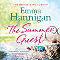 The Summer Guest (       UNABRIDGED) by Emma Hannigan Narrated by Emma Lowe