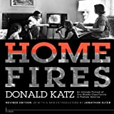 img - for Home Fires: An Intimate Portrait of One Middle-Class Family in Postwar America book / textbook / text book