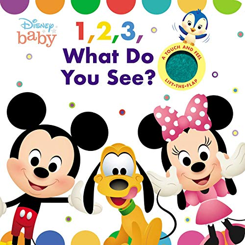 Disney Baby 1, 2, 3 What Do You See? [Fischer, Maggie] (Tapa Dura)