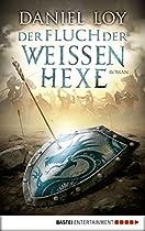 Der Fluch Der Weißen Hexe: Roman (german Edition)