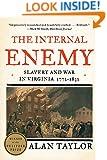 The Internal Enemy: Slavery and War in Virginia, 1772-1832: Slavery and War in Virginia, 1772-1832